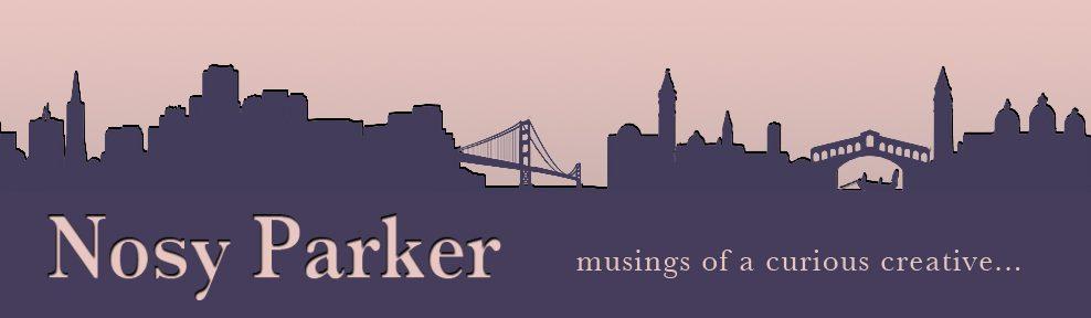 Nosy Parker Blog