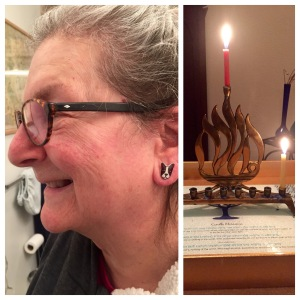 Mama loves her Boston Terrier earrings; Lighting the first night candles